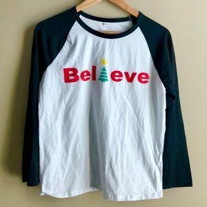 Believe Tshirt Christmas Holidays